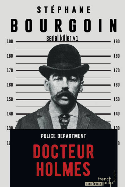 Serial killer, 1, DOCTEUR HOLMES
