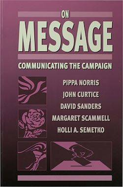 On Message, Communicating the Campaign