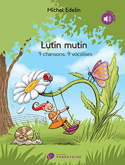 Lutin Mutin +CD --- Chant, 9 chansons - 9 vocalises