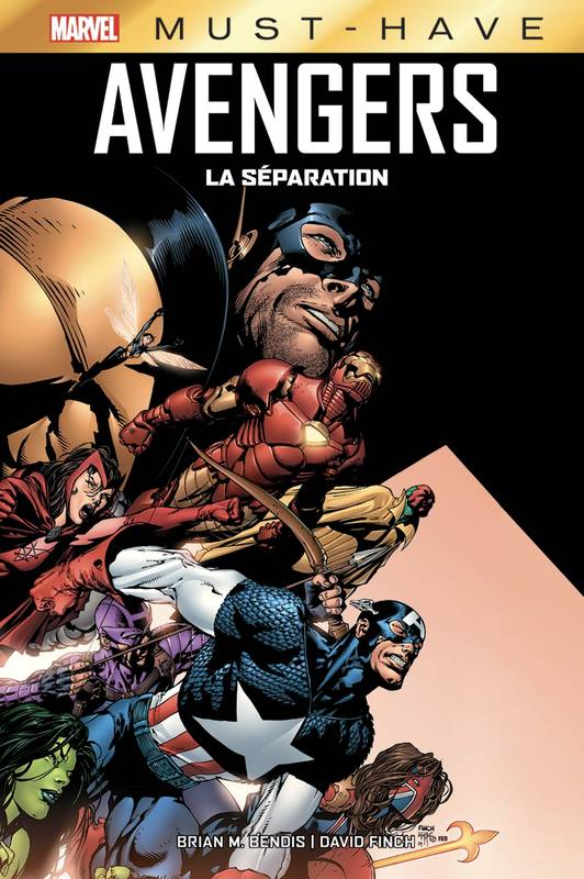 Marvel must-have, Avengers / la séparation, La séparation