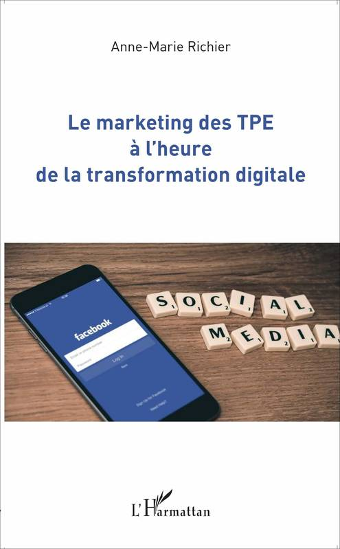 Le marketing des TPE à l'heure de la transformation digitale
