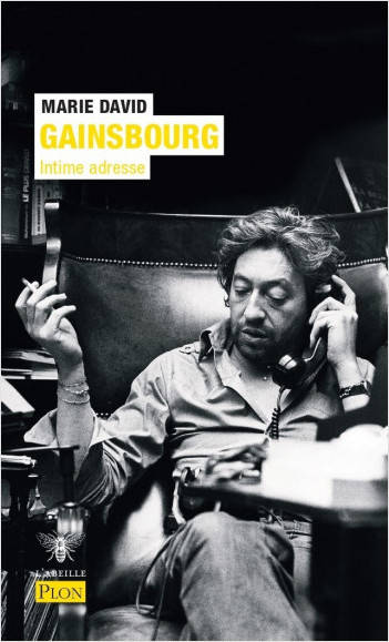 Serge Gainsbourg - Intime adresse