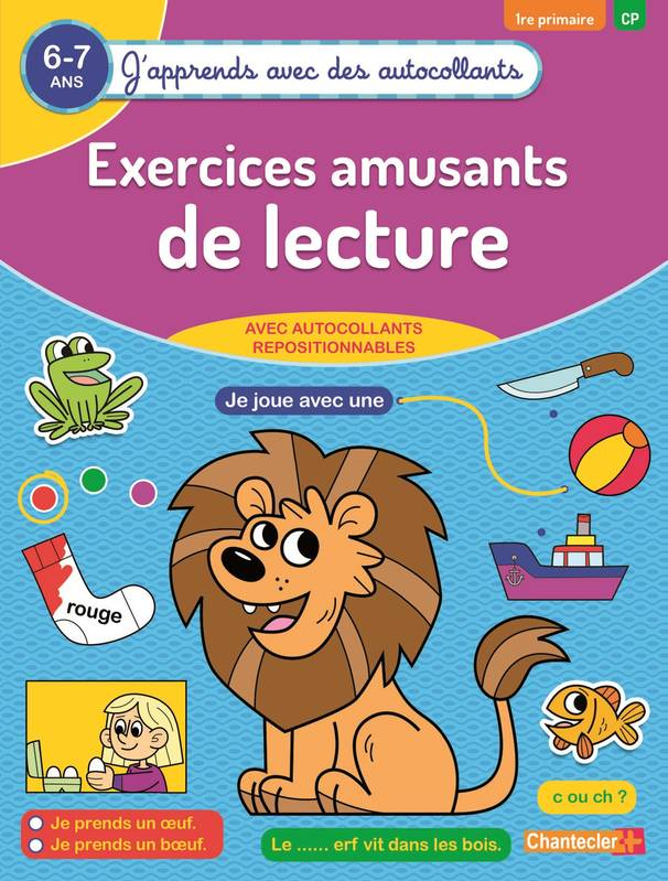 Exercices amusants de lecture / 6-7 ans, 1re primaire, CP