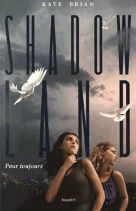 Pour toujours - Shadowland t02
