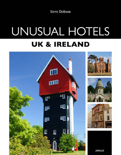 UNUSUAL HOTELS UK AND IRELAND
