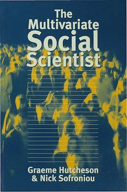 The Multivariate Social Scientist, Introductory Statistics Using Generalized Linear Models