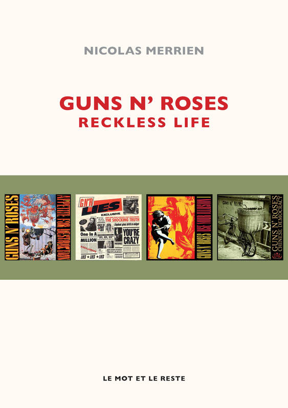 Guns N' Roses, Reckless Life