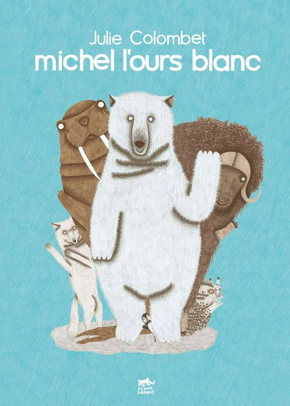 MICHEL L'OURS BLANC