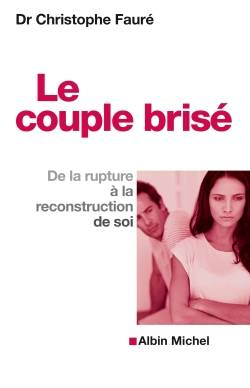 Le Couple brisé, De la rupture à la reconstruction de soi