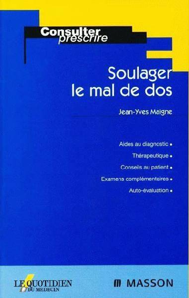 livre soulager le mal de dos jean yves maigne masson med pratique 9782225857805 librairie. Black Bedroom Furniture Sets. Home Design Ideas