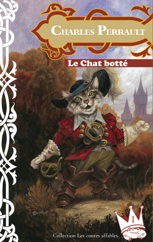 LE CHAT BOTTE, Suivi de :