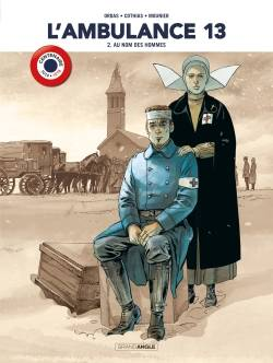 L'ambulance 13 - volume 2 centenaire 14-18