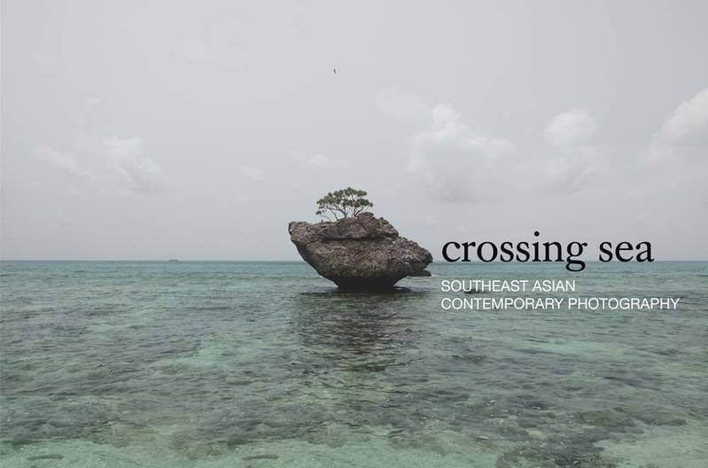 Crossing Sea : Southeast Asian Contemporary Photography /anglais