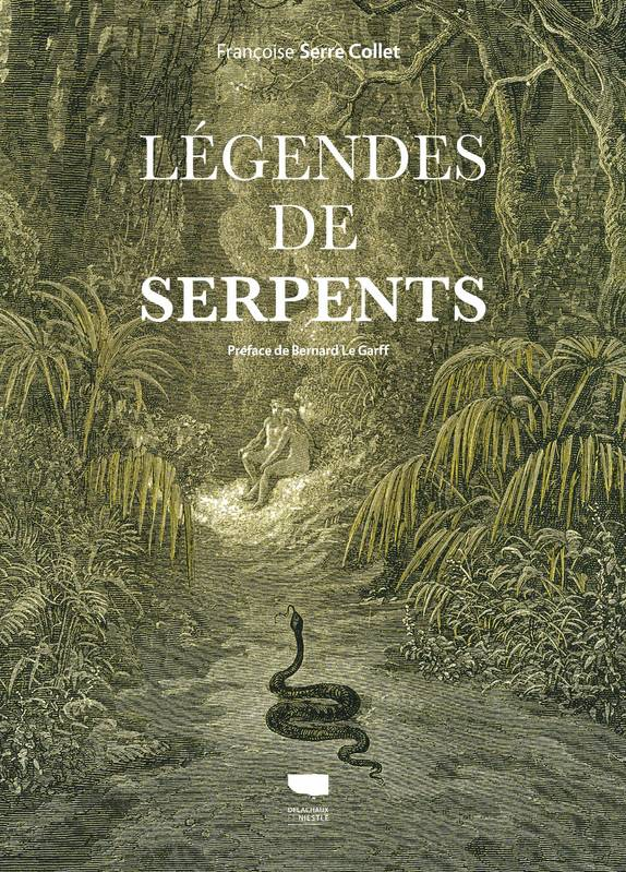 LEGENDES DE SERPENTS