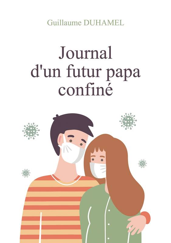 Journal d'un futur papa confiné