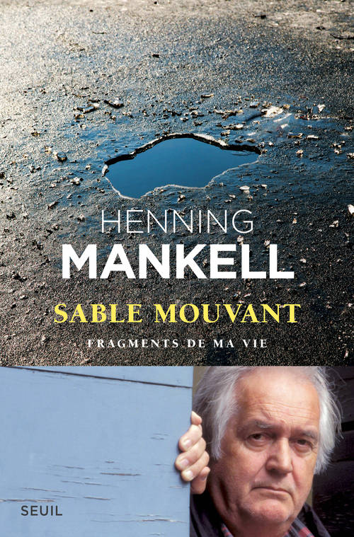 Sable mouvant , fragments de ma vie