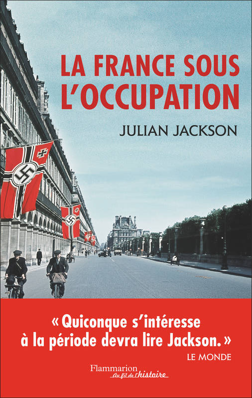 LA FRANCE SOUS L'OCCUPATION - 1940-1944