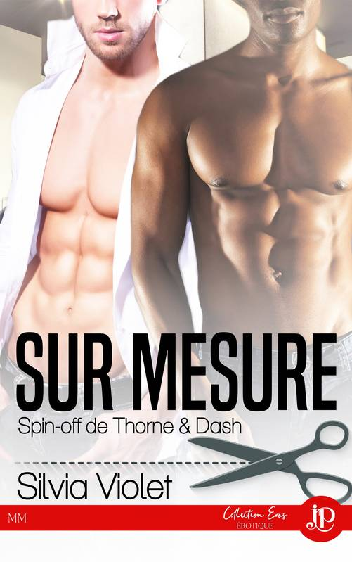 Sur mesure, Thorne & Dash #4