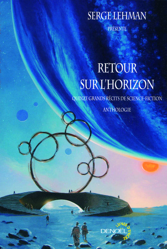 Retour sur l'horizon, Quinze grands récits de science-fiction