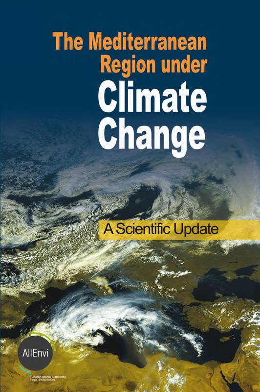 The Mediterranean region under climate change, A scientific update
