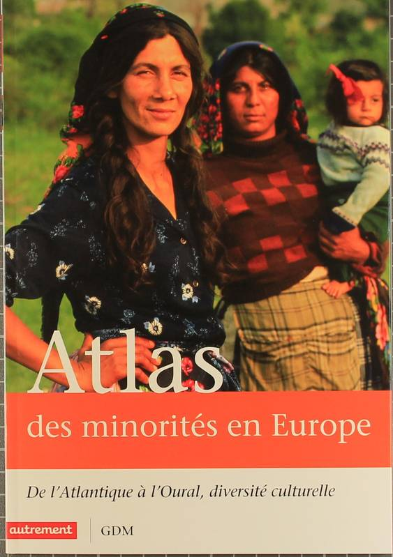 ATLAS DES MINORITES EN EUROPE