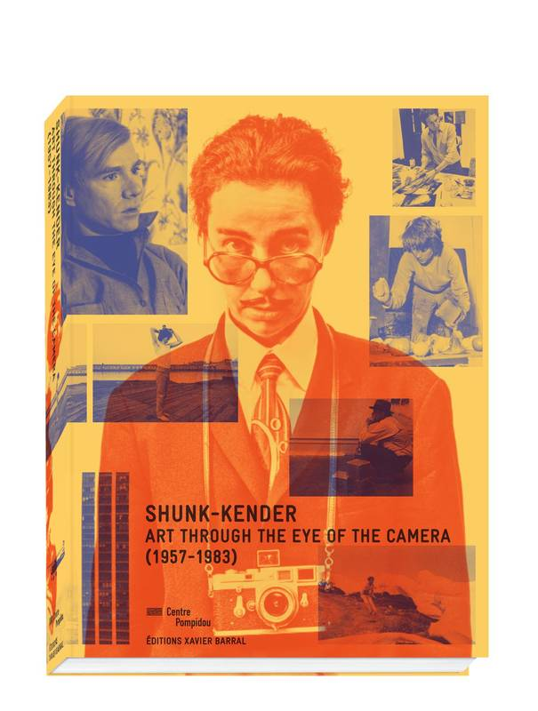 Shunk-Kender, Art through the eye of the camera, 1957-1983