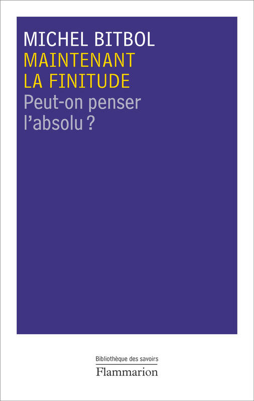 Maintenant la finitude / peut-on penser l'absolu ?