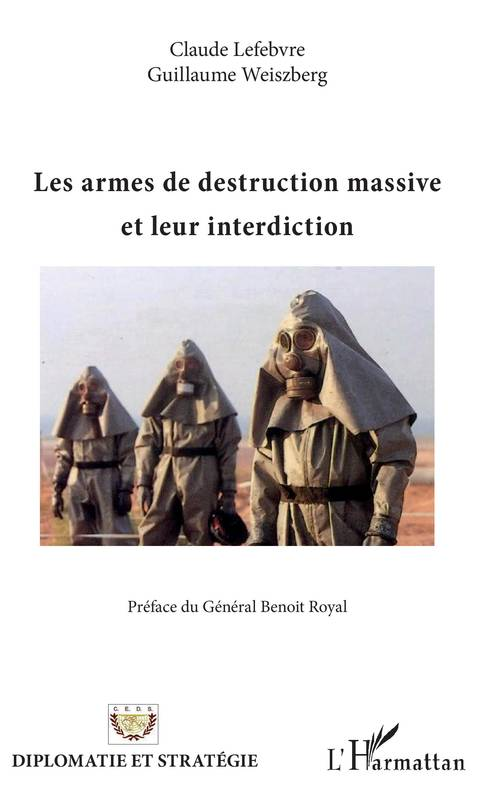 Les armes de destruction massive et leur interdiction