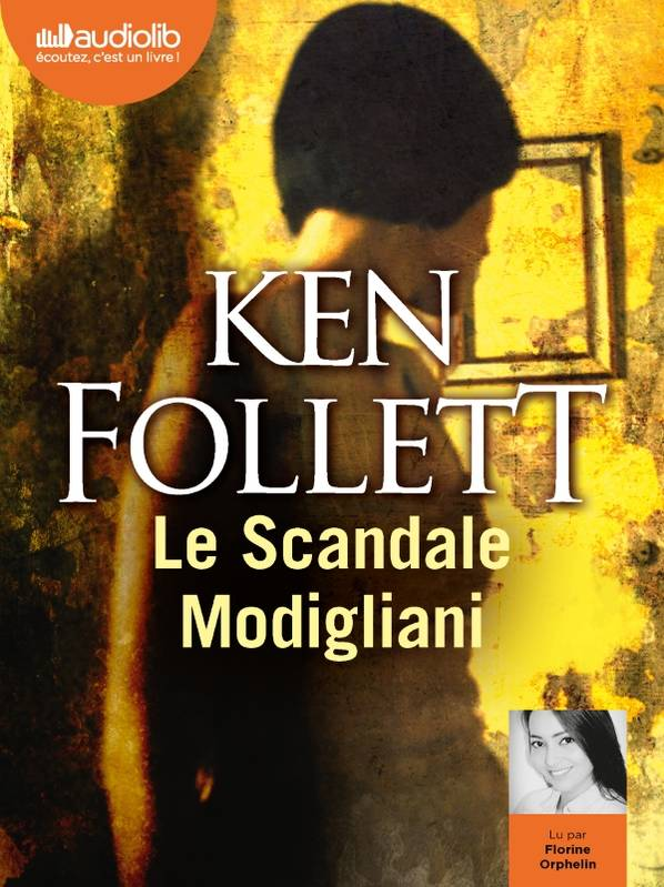 Le Scandale Modigliani, Livre audio 1 CD MP3