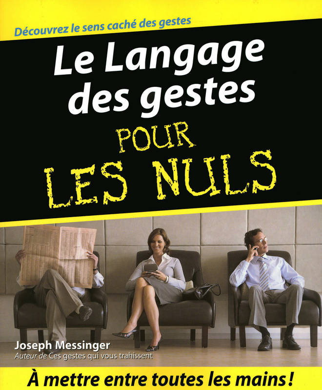 ebook le langage des gestes pour les nuls joseph messinger first pour les nuls psychologie. Black Bedroom Furniture Sets. Home Design Ideas