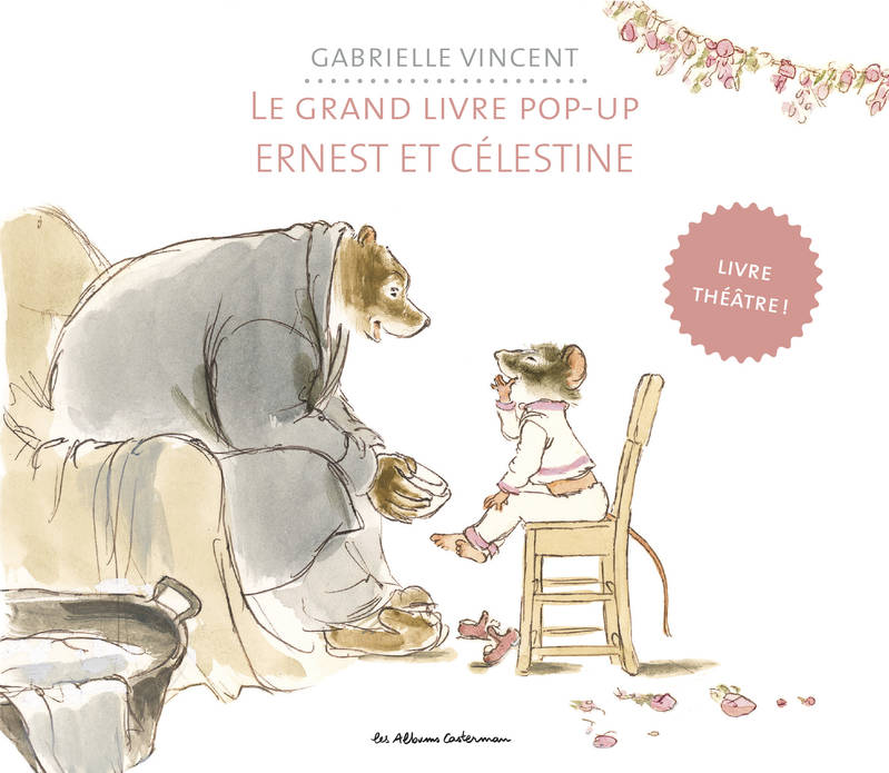 Ernest et Célestine / le grand album pop-up