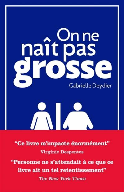 On ne naît pas grosse