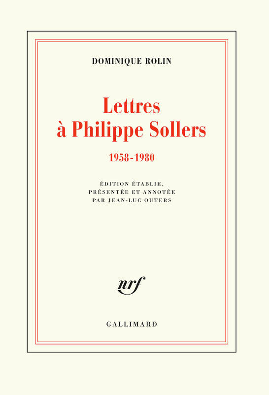 Lettres à Philippe Sollers, (1958-1980)