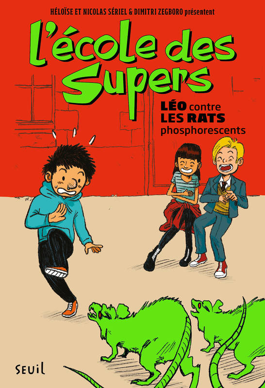 L'École des Supers, tome 1 Léo contre les rats phosphorescents