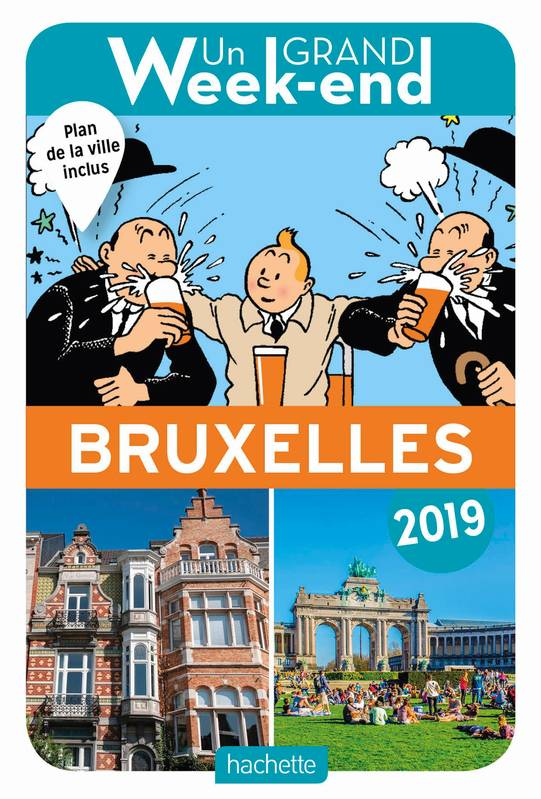 Guide Un Grand Week-end à Bruxelles 2019