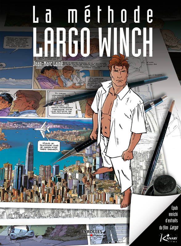 La méthode Largo Winch (version enrichie), EPUB 3 enrichi d'extraits vidéos du film Largo