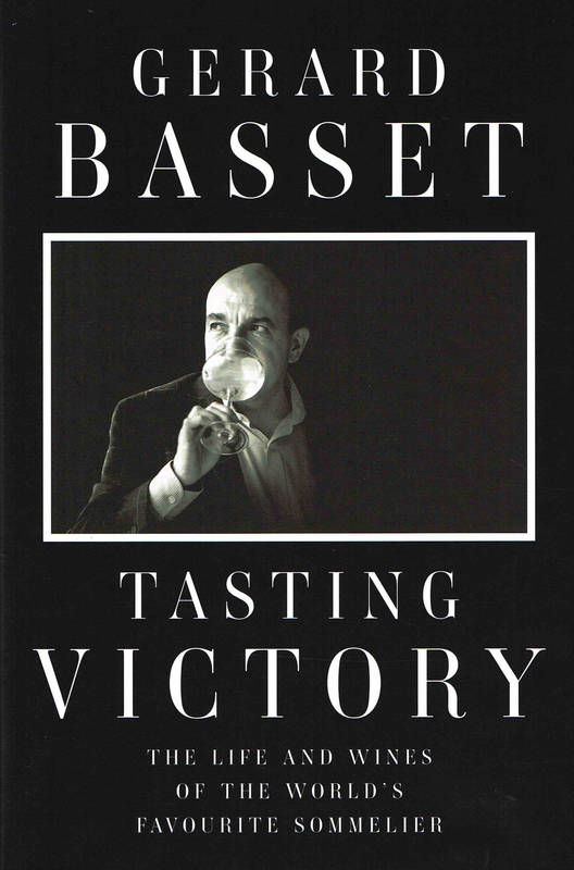 Tasting Victory (Anglais), The Life and Wines of the World's Favourite Sommelier