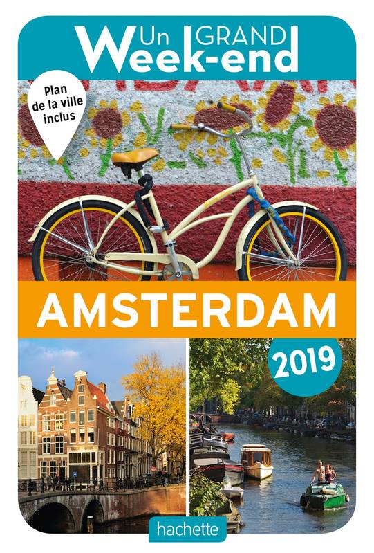 Guide Un Grand Week-end à Amsterdam 2019