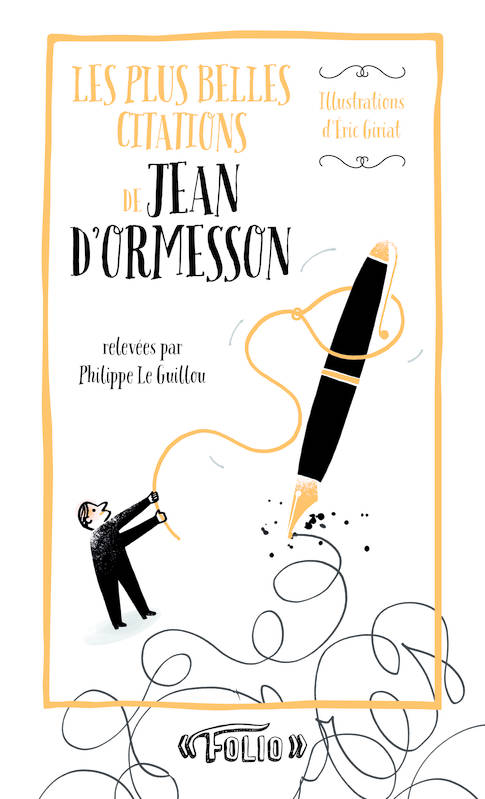 Les plus belles citations de Jean d'Ormesson