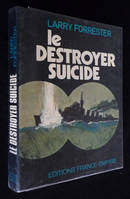 Le Destroyer-Suicide