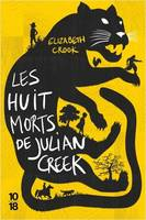 LES HUIT MORTS DE JULIAN CREEK