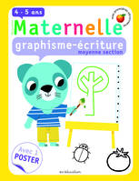 Graphisme-écriture, moyenne section