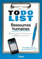 Ressources humaines / 50 plans d'action & plannings + 200 best practices, 50 plans d'action & plannings + 200 best practices