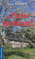 PARLER NORMAND (LE)