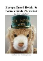 Europe Grand Hotels & Palaces Guide, 2019/2020