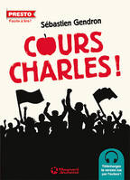 Cours Charles !