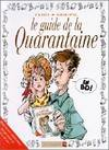 Le guide de la quarantaine en BD