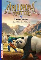 Animal Tatoo poche saison 1, Tome 03, Prisonniers