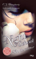 5, Night School - tome 5 Fin de partie
