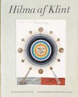 Hilma af Klint: Geometrical Studies and Other Works (1916-1920) Catalogue RaisonnE volume 5 /anglais